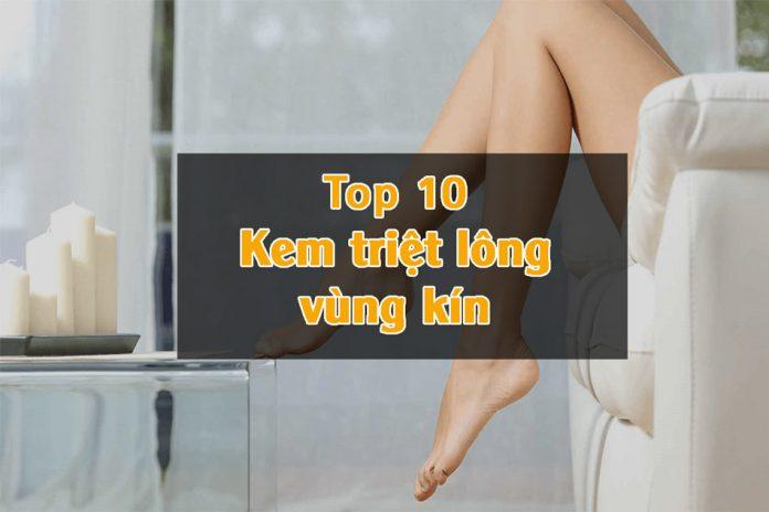 Top 10 Kem triệt lông vùng kín hiệu quả