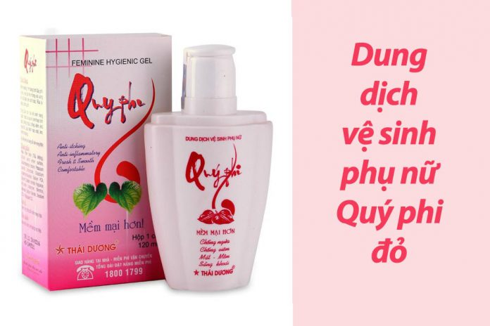 Dung dịch vệ sinh phụ nữ Quý phi đỏ